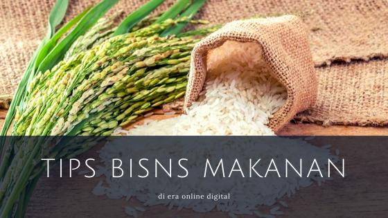 Tips Bisnis Makanan di era online digital